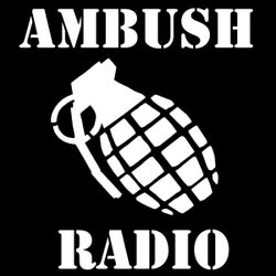 Ambush Radio Presents
