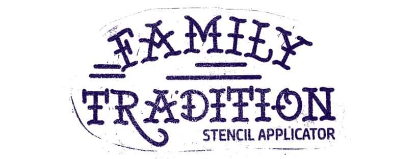 Family Tradition Stencil
