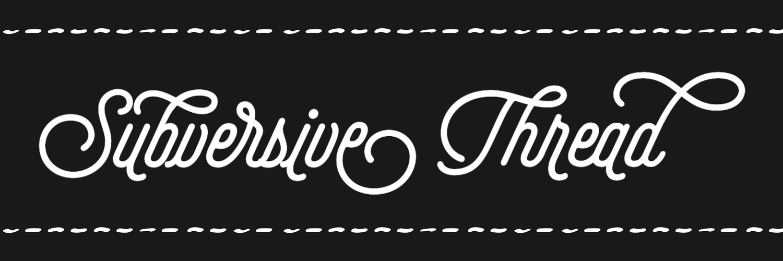 Subversive Thread