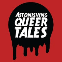 Astonishing Queer Tales