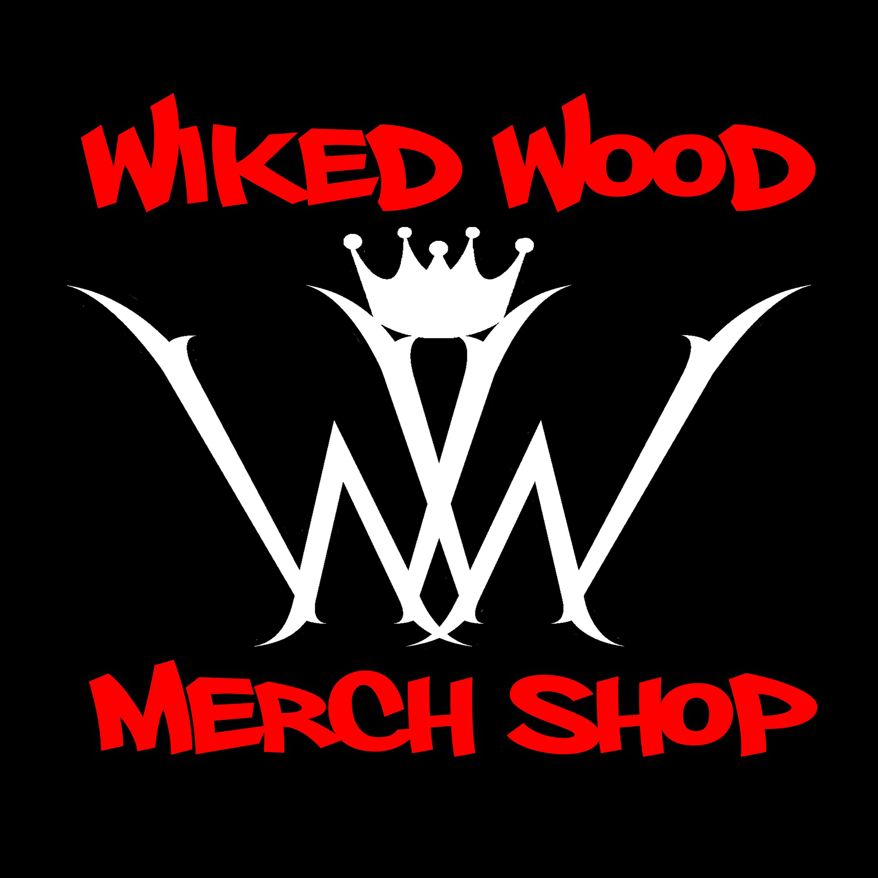 Official Wiked Wood Ent. Shop