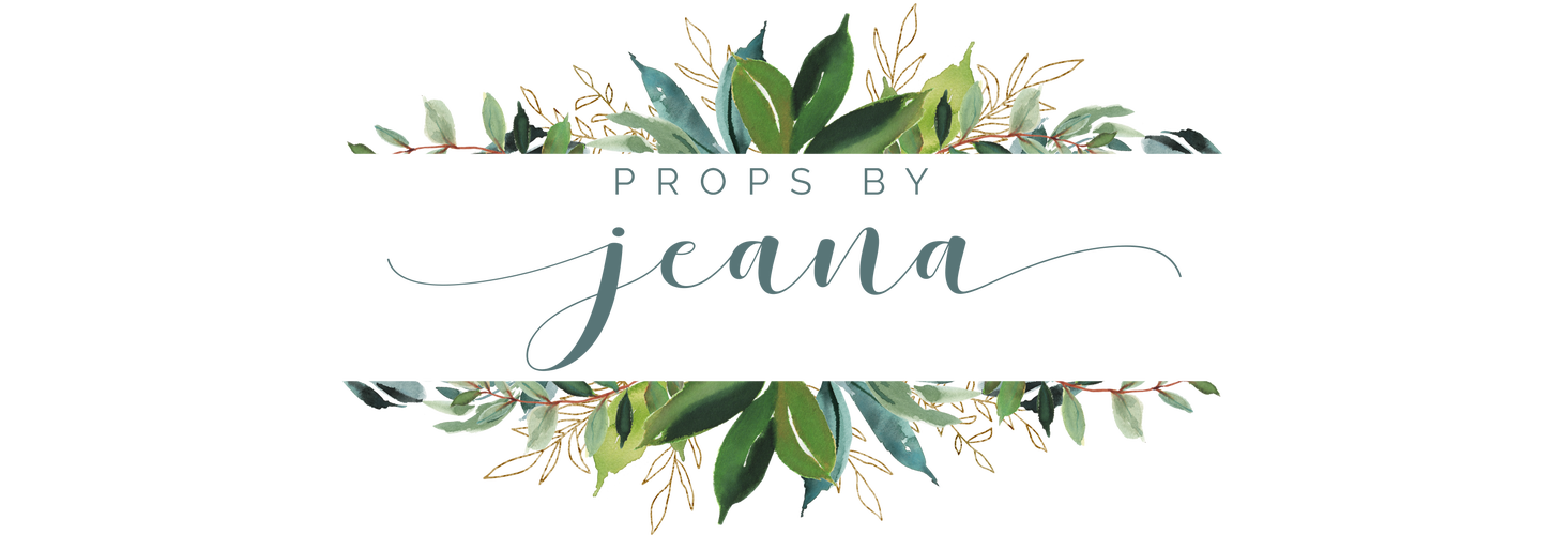 Props by Jeana RTS sales  Home