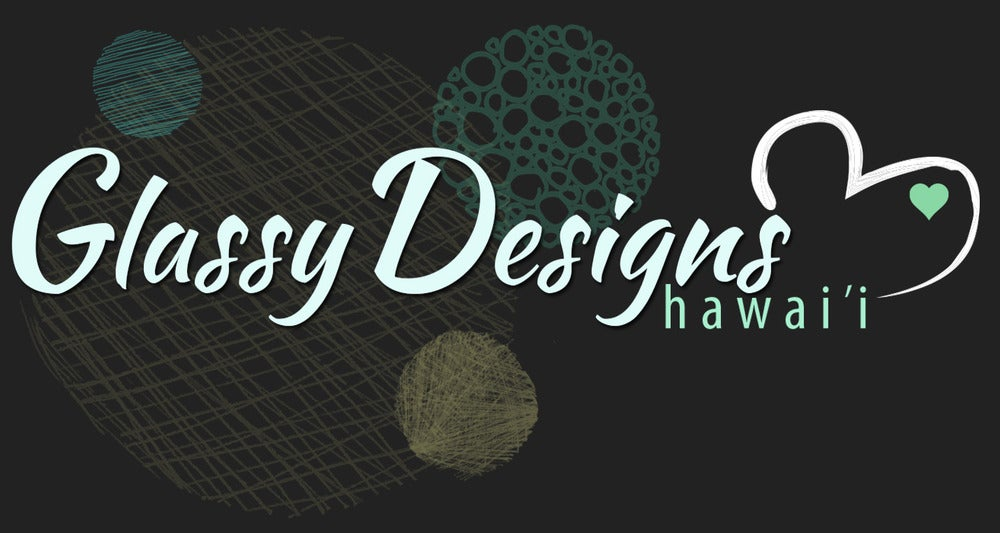 Glassy Designs HI