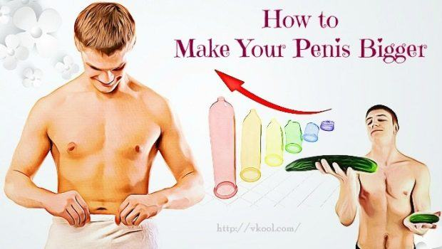Bigger ways penis have a to Enlarge Your