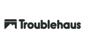 Troublehaus