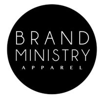 Your Brand Ministry Apparel™