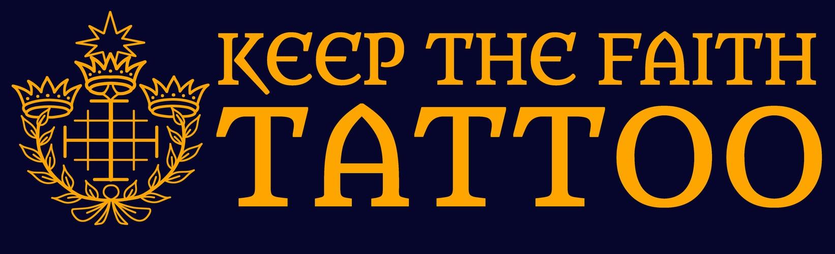 Keep The Faith Tattoo Home