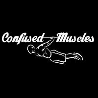 Confused Muscles