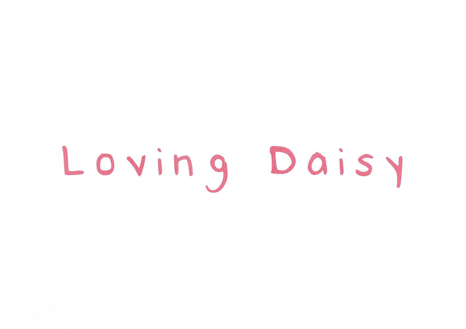 Loving Daisy