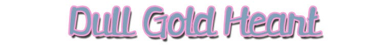 Dull Gold Heart
