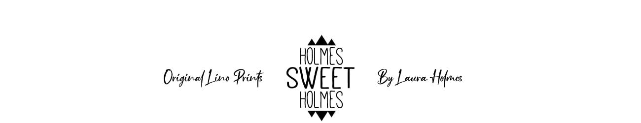 Holmes Sweet Holmes Home