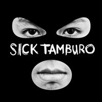 Sick Tamburo Home