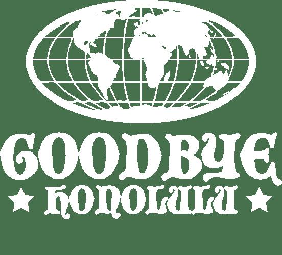 Goodbye Honolulu Online Shop Home