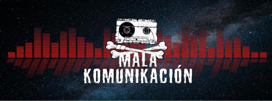 MALA KOMUNIKACIÓN Home
