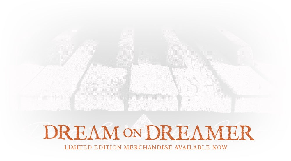 Dream On Dreamer Official Online Store