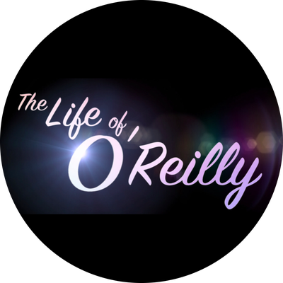 The Life of O'Reilly
