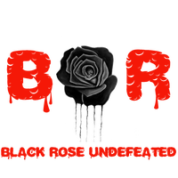 Black Rose Undefeated Home