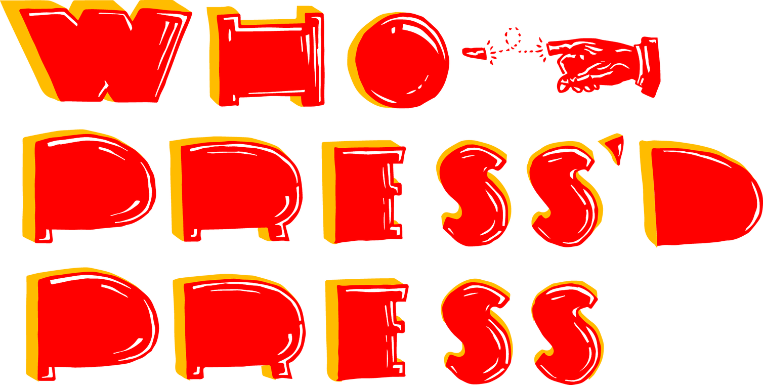 Who Press'd Press Home