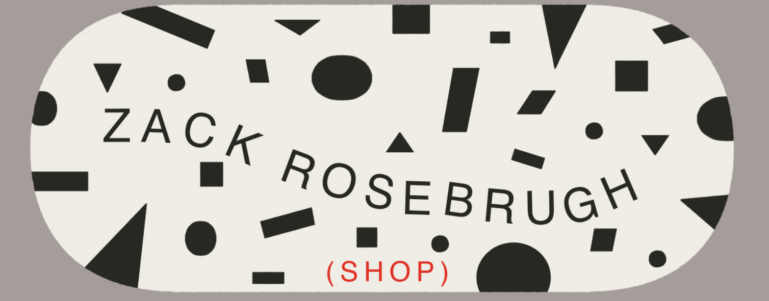 zack rosebrugh web store Home