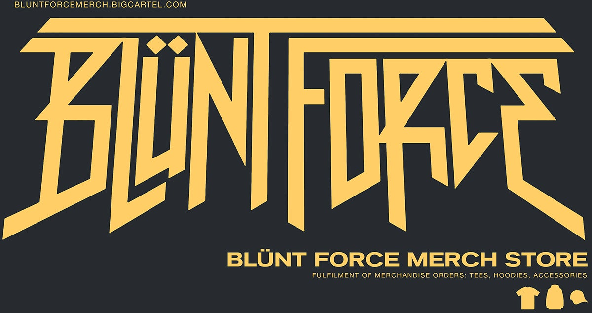 BLÜNT FORCE MERCH Home