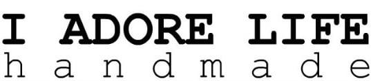 I Adore Life Handmade