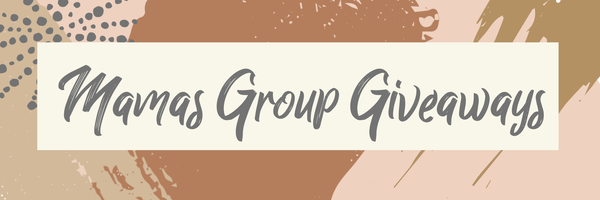 Mamas Group Giveaways Home