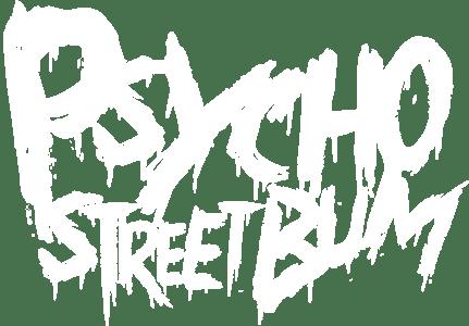 PsychoStreetBum Home