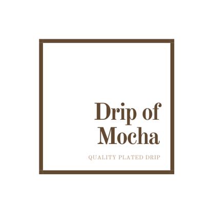 Drip of Mocha