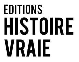 Éditions Histoire Vraie