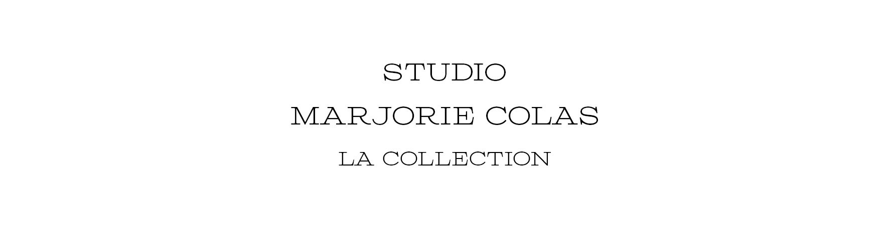 marjorie colas collection Home