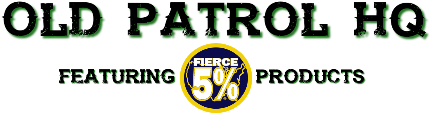 OLD PATROL HQ / FIERCE 5%