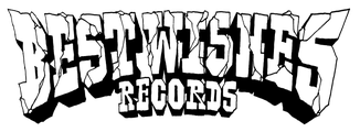 BEST WISHES RECORDS