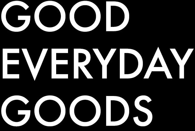 GOOD EVERYDAY GOODS