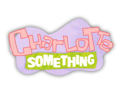 Charlotte Something