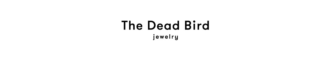 The Dead Bird Jewelry