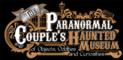 The Paranormal Couple's Haunted Museum Store Home