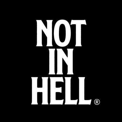 Not In Hell