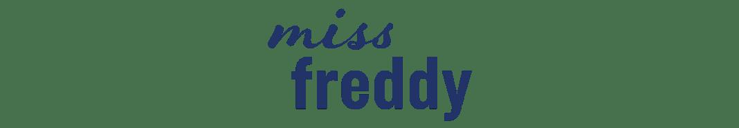 Miss Freddy Home