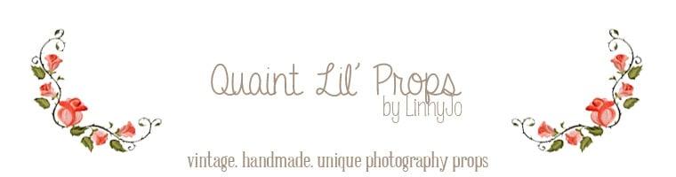 Quaint Lil Props