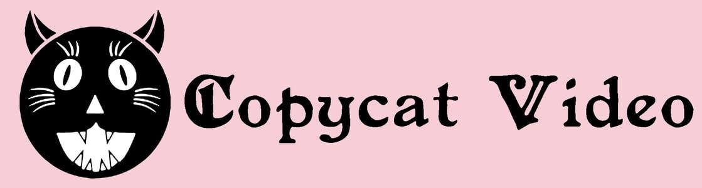 Copycat Video Press Home