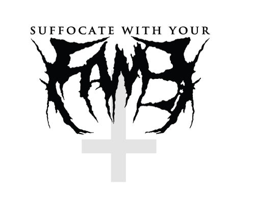 Suffocate With Your Fame