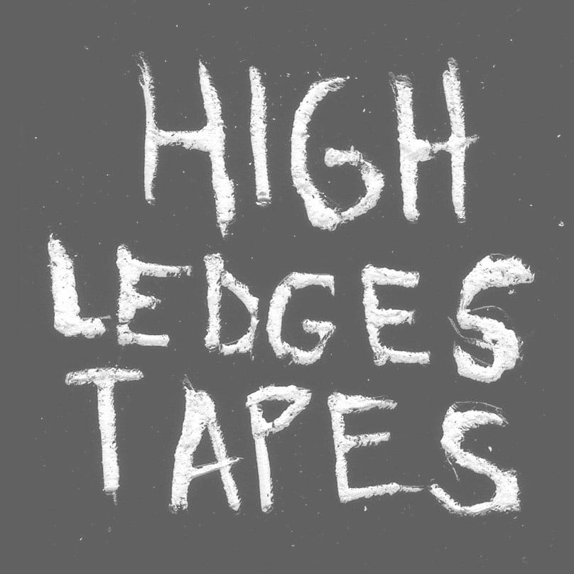 High Ledges Tapes