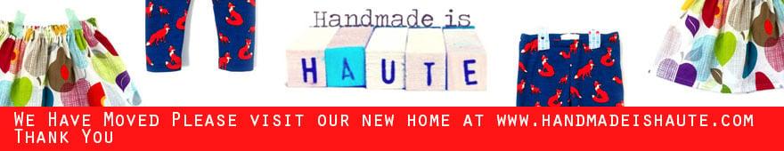 Handmade is Haute