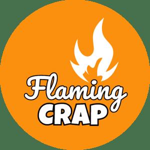 Flaming Crap Home