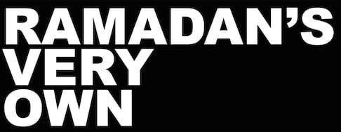 ramadan's very own