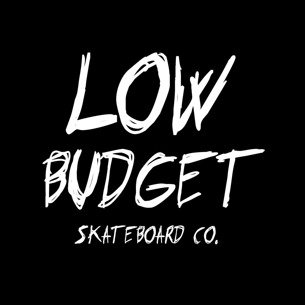Low Budget Skateboards