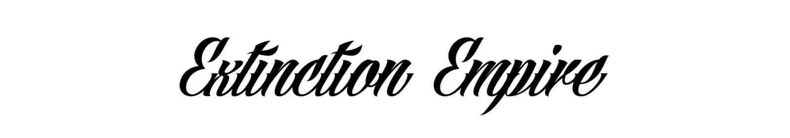Extinction Empire