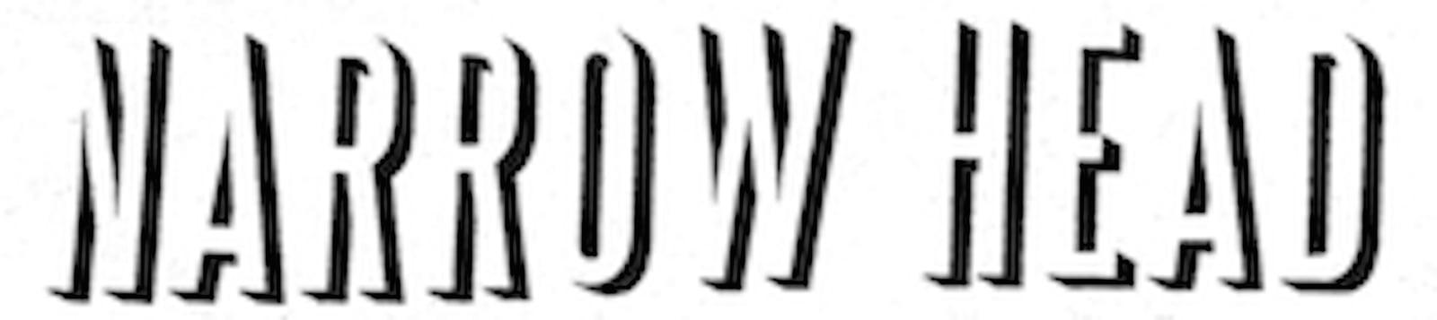 Narrow Head